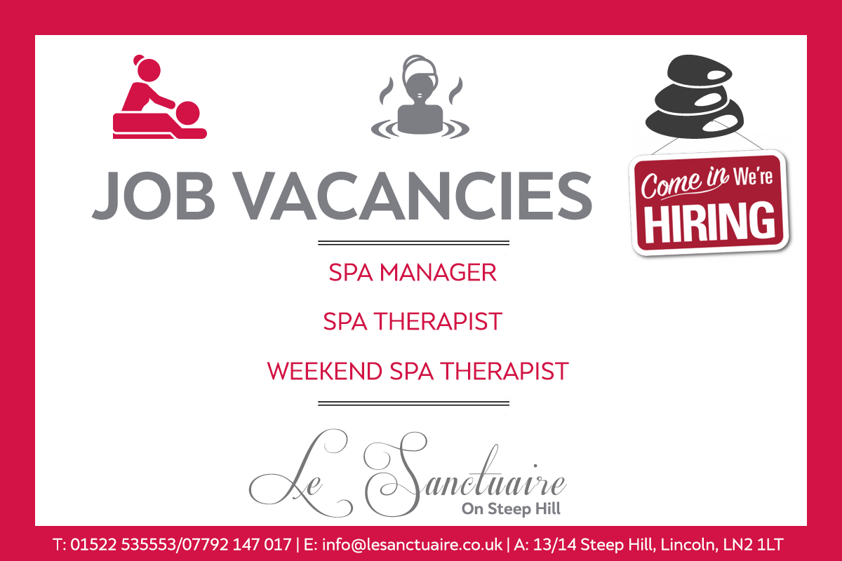 Job Vacancies @ Le Sanctuaire Spa Lincoln